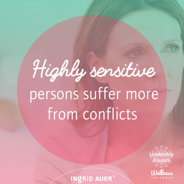 Personal conflicts are an emotional, mental and energetic burden for many people. However, highly se