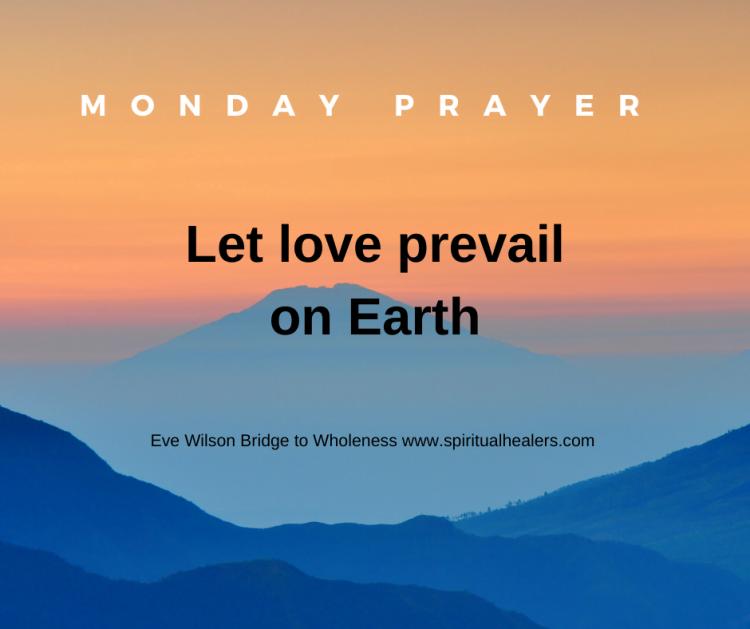 http://www.spiritualhealers.com 5-15-20 Monday Prayer