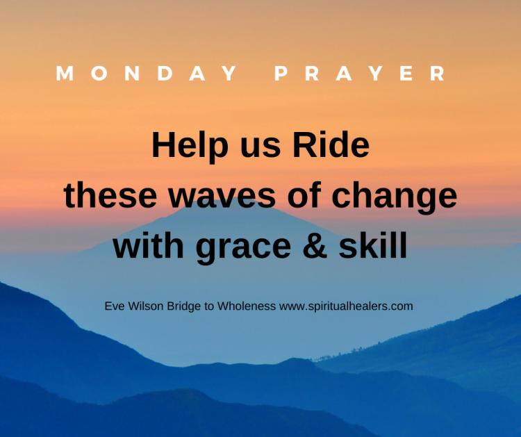 http://www.spiritualhealers.com 7-17-20 Monday Prayer (1) (1)