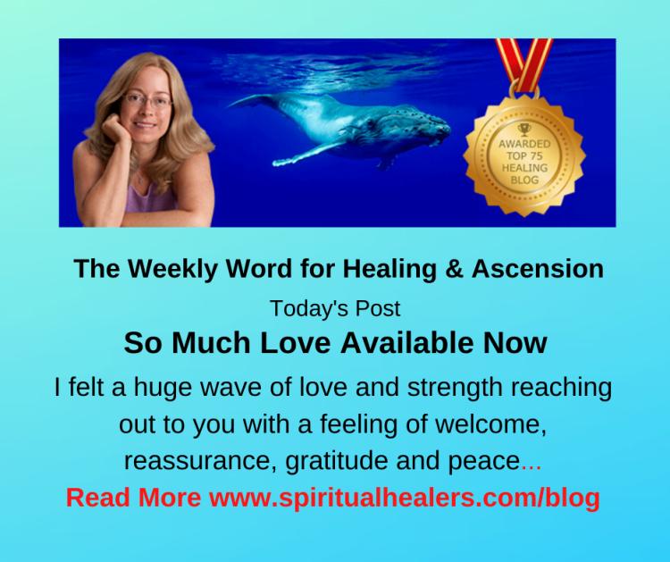 http://www.spiritualhealers.com/blog Weekly Word for Soc 7-17-20B