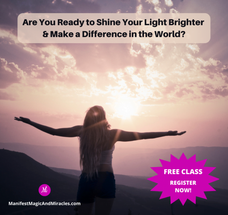 Are You Ready to Shine Your Light Brighter & Make a Difference in the World? To learn more and r